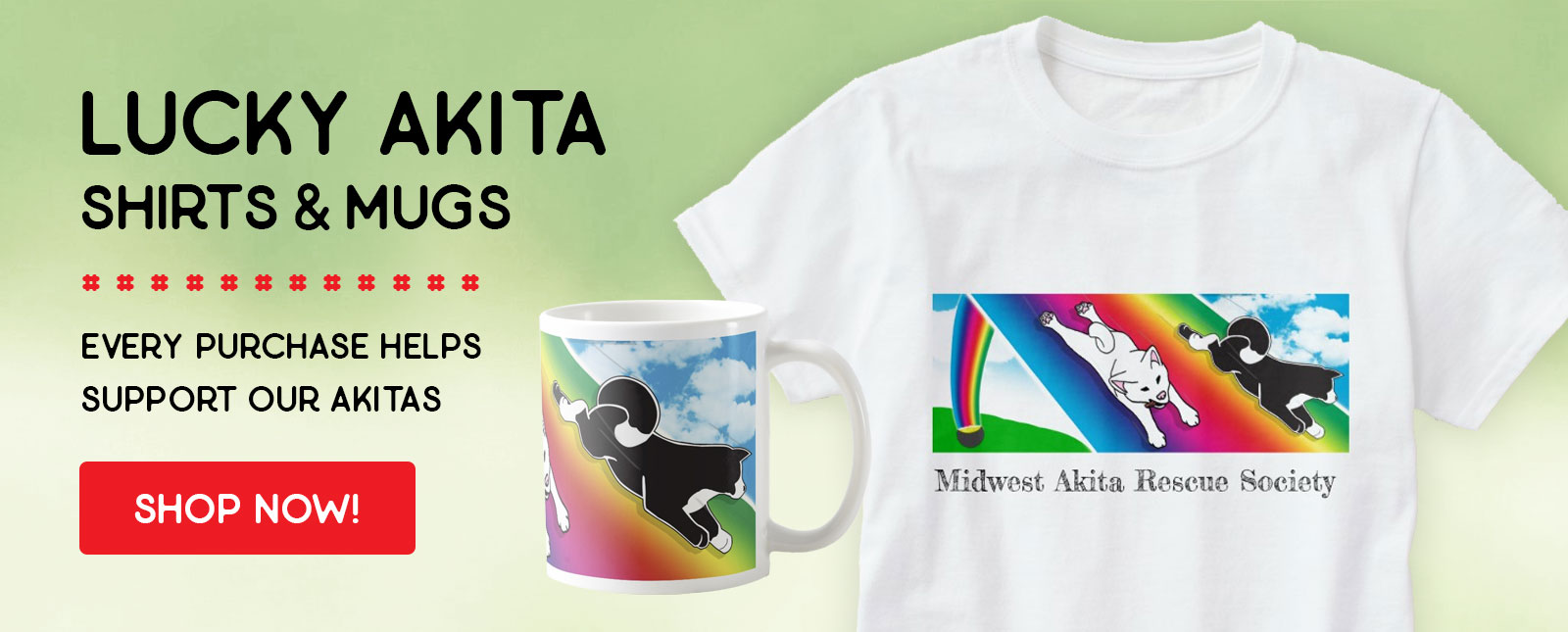 Lucky Akita t-shirts and mugs